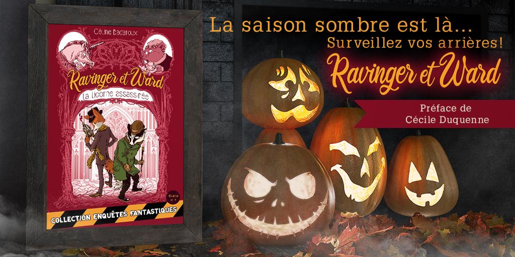"""Bannière Ravinger et Ward """"La saison sombre est là, surveillez vos arrière!"""""""